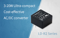 3-20W Ultra-compact Cost-effective AC/DC Converter LD-R2 Series